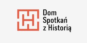 DOM SPOTKAŃ Z HISTORIĄ